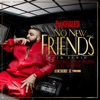 No New Friends feat Drake Rick Ross Lil Wayne SFTB Remix Single