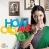 How Old Are You (Original Motion Picture Soundtrack) - Single