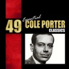 49 Essential Cole Porter Classics, Cole Porter