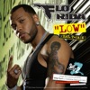 Low (feat. T-Pain) - EP, Flo Rida