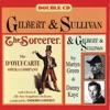 D'Oyle Carte - Gilbert & Sullivan: The Sorcerer & Danny Kaye and Martyn Green Sing G & S, Danny Kaye, Martyn Green & The D'Oyly Carte Opera Company