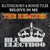 Believe in Me (The Remixes) [with Bonnie Tyler] - Single, Blutonium Boy