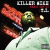 Ready Set Go (feat. T.I.), Killer Mike