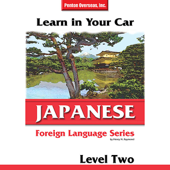 Learn in Your Car: Japanese - Level 2