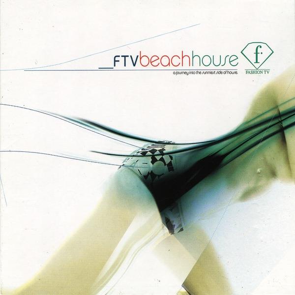 Fashion TV Beach House Various Artists CD cover