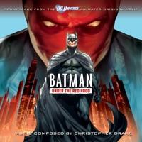 Batman: Under the Red Hood - Official Soundtrack