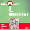 M as in MOONGLOWS (Volume 2)