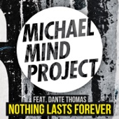 Nothing Lasts Forever (feat. Dante Thomas) - Single