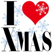 I Love Xmas - The Best of Christmas Songs -