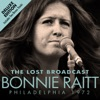 The Lost Broadcast: Philadelphia 1972 (Live) [Deluxe Version], Bonnie Raitt