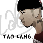 Tao Lang (feat. Quest) - LOONIE