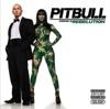 Pitbull Starring In: Rebelution (Deluxe Version), Pitbull