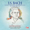 J.S. Bach: Concerto for Piano and Orchestra No. 4 in A Major, BWV 1055 (Remastered) - Single, Moscow Chamber Orchestra, Yuri Nikolayevsky & Andrei Gavrilov