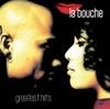 Imagem em Miniatura do Álbum: La Bouche: Greatest Hits