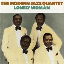 Lonely Woman, The Modern Jazz Quartet
