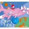 Sing Future - EP