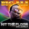 Big Ali - Hit The Floor Feat. Dollar Man