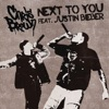 Next to You (feat. Justin Bieber) - Single, Chris Brown