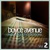 New Acoustic Sessions, Vol. 2, Boyce Avenue