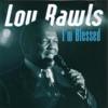 Amazing Grace  - Lou Rawls