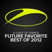 A State of Trance - Future Favorite Best of 2012
