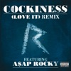 Cockiness (Love It) Remix [feat. A$AP Rocky] - Single, Rihanna