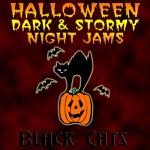 Halloween Dark & Stormy Night Jams