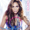 On the Floor (Remixes) [feat. Pitbull], Jennifer Lopez