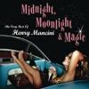 Midnight, Moonlight & Magic: The Very Best of Henry Mancini ジャケット写真