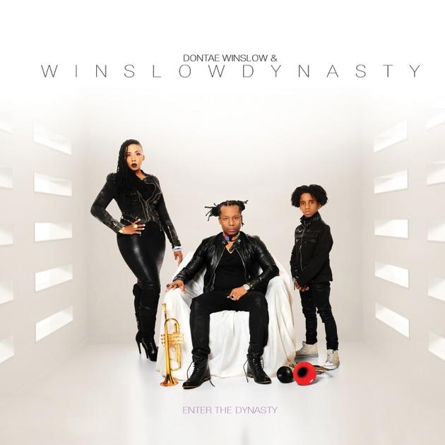 Enter the Dynasty by Dontae Winslow & WinslowDynasty
