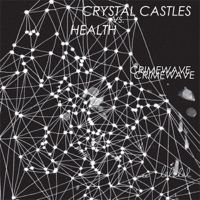CRYSTAL CASTLES - Crimewave