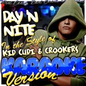 [Download] Day 'N Nite (In the Style of Kid Cudi & Crookers) [Karaoke Version] MP3