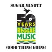 Sugar Minott - Good Thing Going artwork