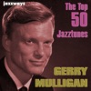 Poinciana (Song of the Trees) (Live) (1998 Digital Remaster)  - Gerry Mulligan