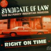Syndicate of Law - Right On Time (Evidence Mix)