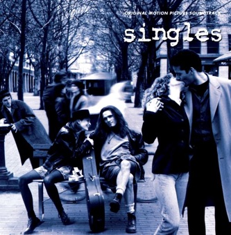 Singles (Original Motion Picture Soundtrack) – Various Artists