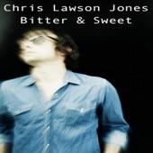 Bitter & Sweet - Chris Lawson Jones