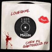 LoveGame (Chew Fu Ghettohouse Fix) [feat. Marilyn Manson] - Single