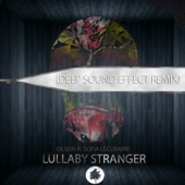 Olsein - Lullaby Stranger (feat. Sofia) [Deep Sound Effect Remix] artwork