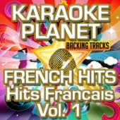 French Hits - Hits français, Vol. 1 (Karaoke Planet)