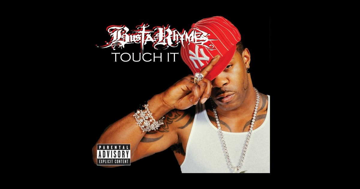Busta rhymes touch it bring it babe