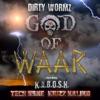 God of Waar (feat. K.A.B.O.S.H., Tech N9ne & Krizz Kaliko) - Single, diRTy WoRMz