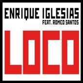 [Descargar Mp3] Loco (feat. Romeo Santos) MP3