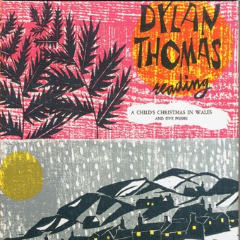 Reading Vol. 1: A Child's Christmas in Wales & Five Poems – Dylan Thomas