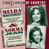 Melba Montgomery & Norma Jean: First Ladies of Country
