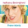 These Words - Single, Natasha Bedingfield