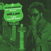 The Beat Generation 10th Anniversary Presents will.i.am (I Am / Lay Me Down) - EP