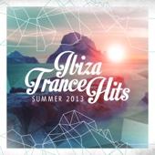 Ibiza Trance Hits - Summer 2013