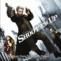 Shoot 'Em Up - Official Soundtrack