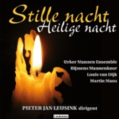 T Was Nacht In Bethlems Dreven - Urker Mannen Ensemble, Rijssens Mannenkoor, Louis Van Dijk, Martin Mans & Pieter Jan Leusink